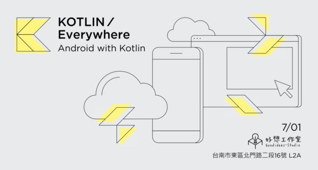 Kotlin/Everywhere - Android with Kotlin